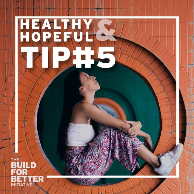Healthy & Hopeful:Tip#5