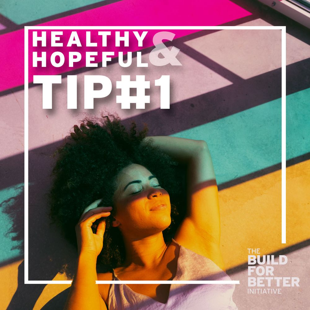 Healthy & Hopeful: Tip#1