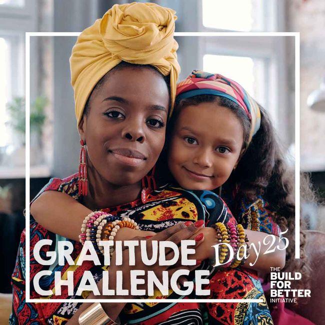 Gratitude Challenge Day 25