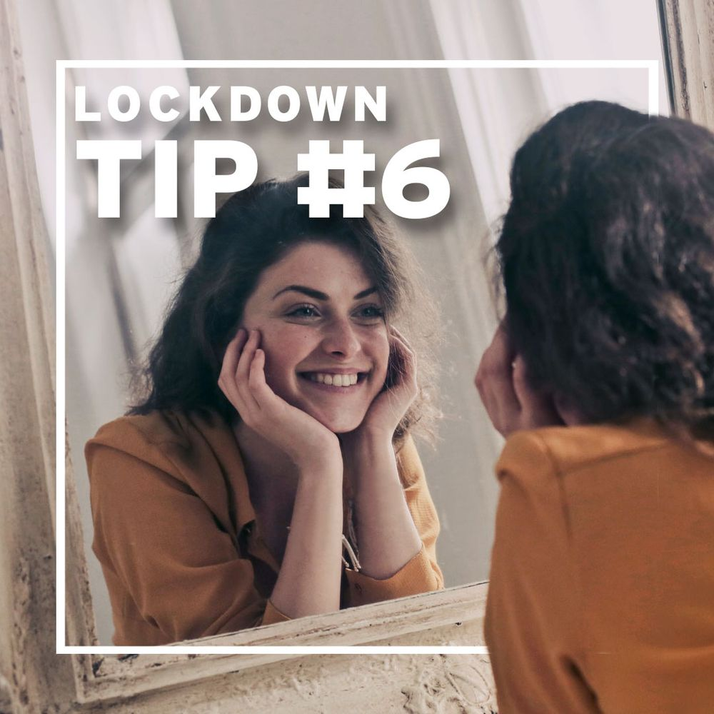 Lockdown Tip#6 - Beyond the curve: self-care