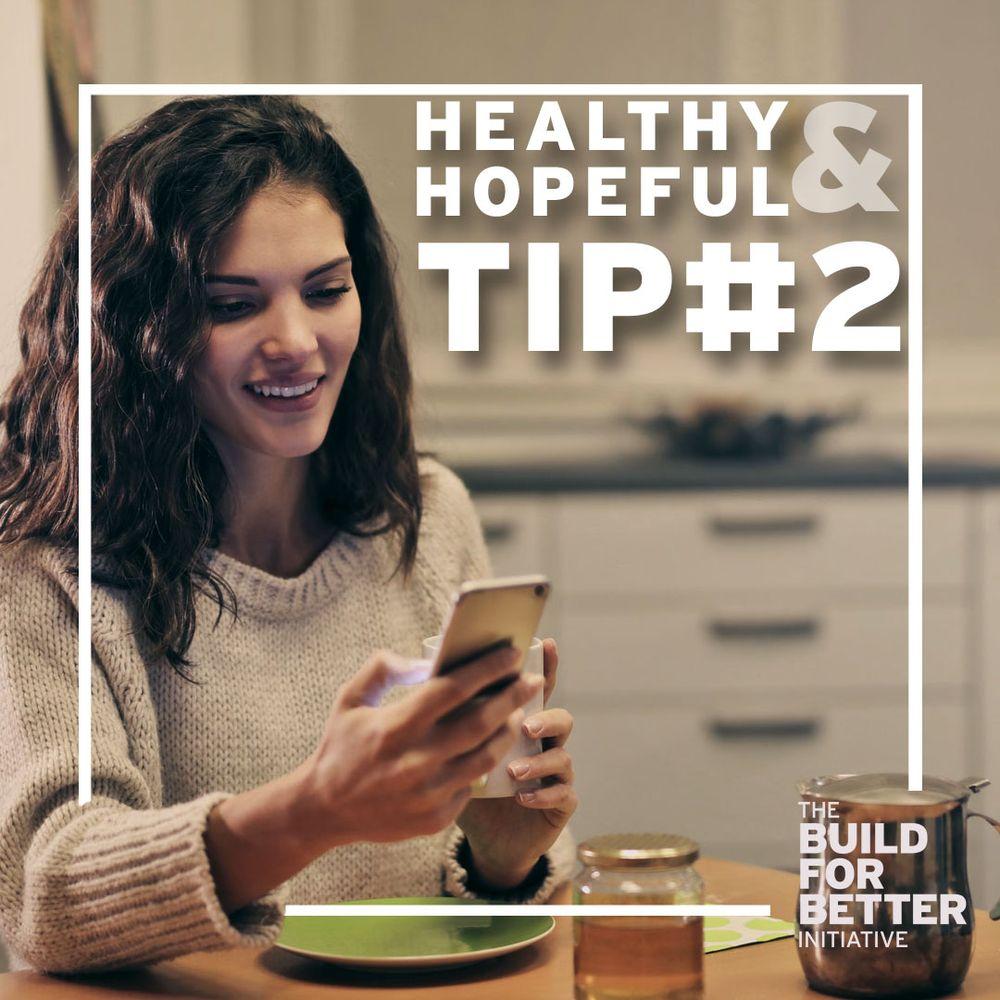Healthy & Hopeful: Tip#2
