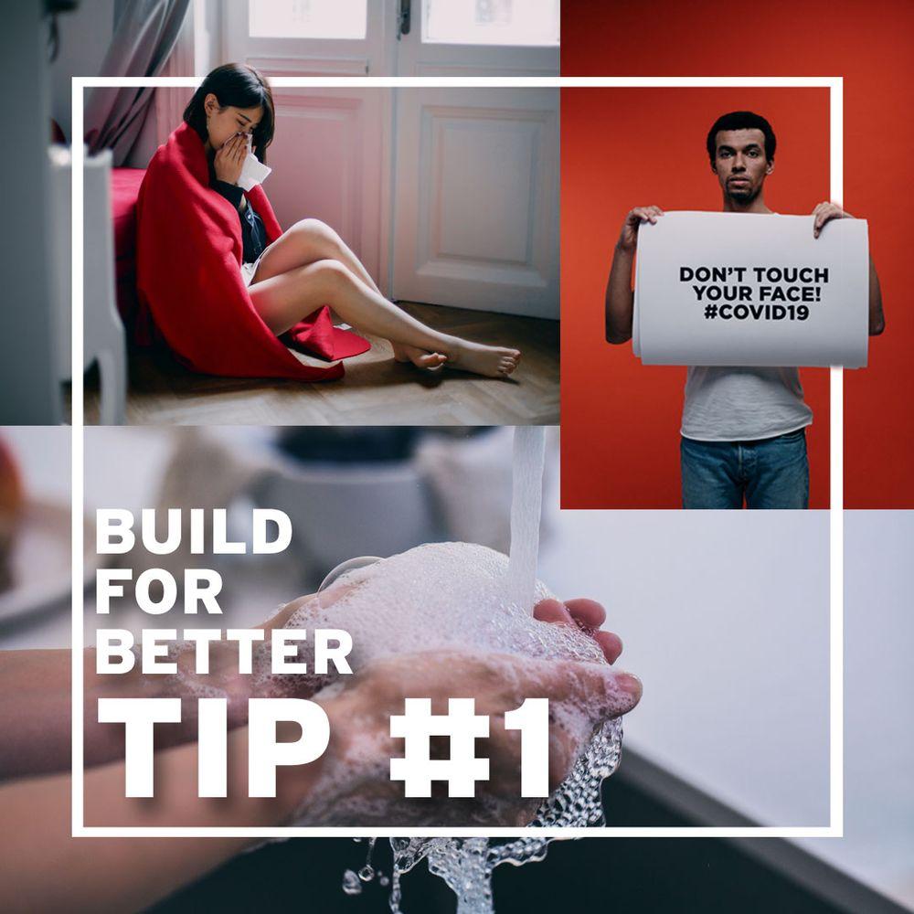 Lockdown Tip#1 - Practice Good Hygiene