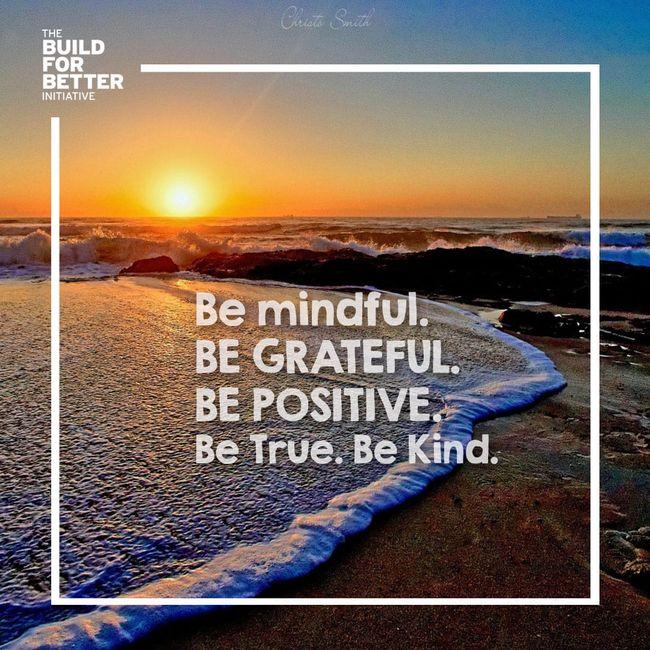 MOTIVATIONAL MONDAY: BE MINDFUL