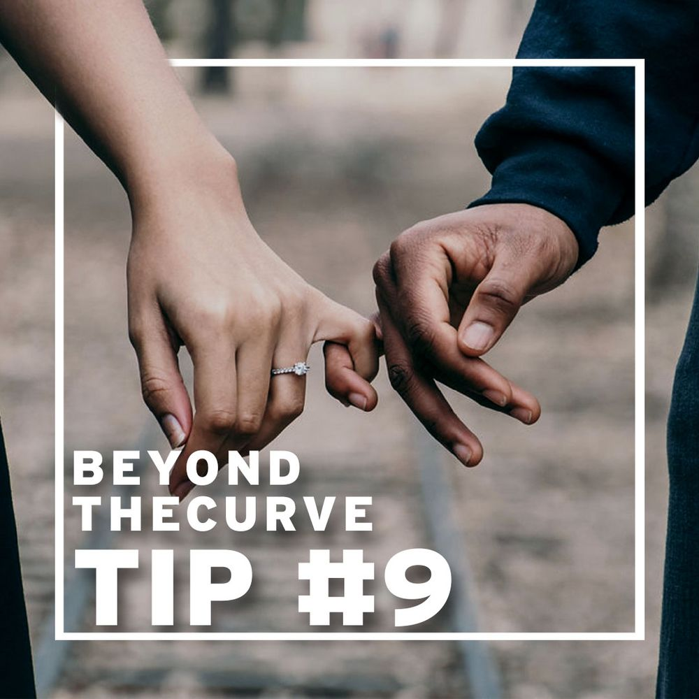 Beyond the curve tip #9 - Respect your relationships