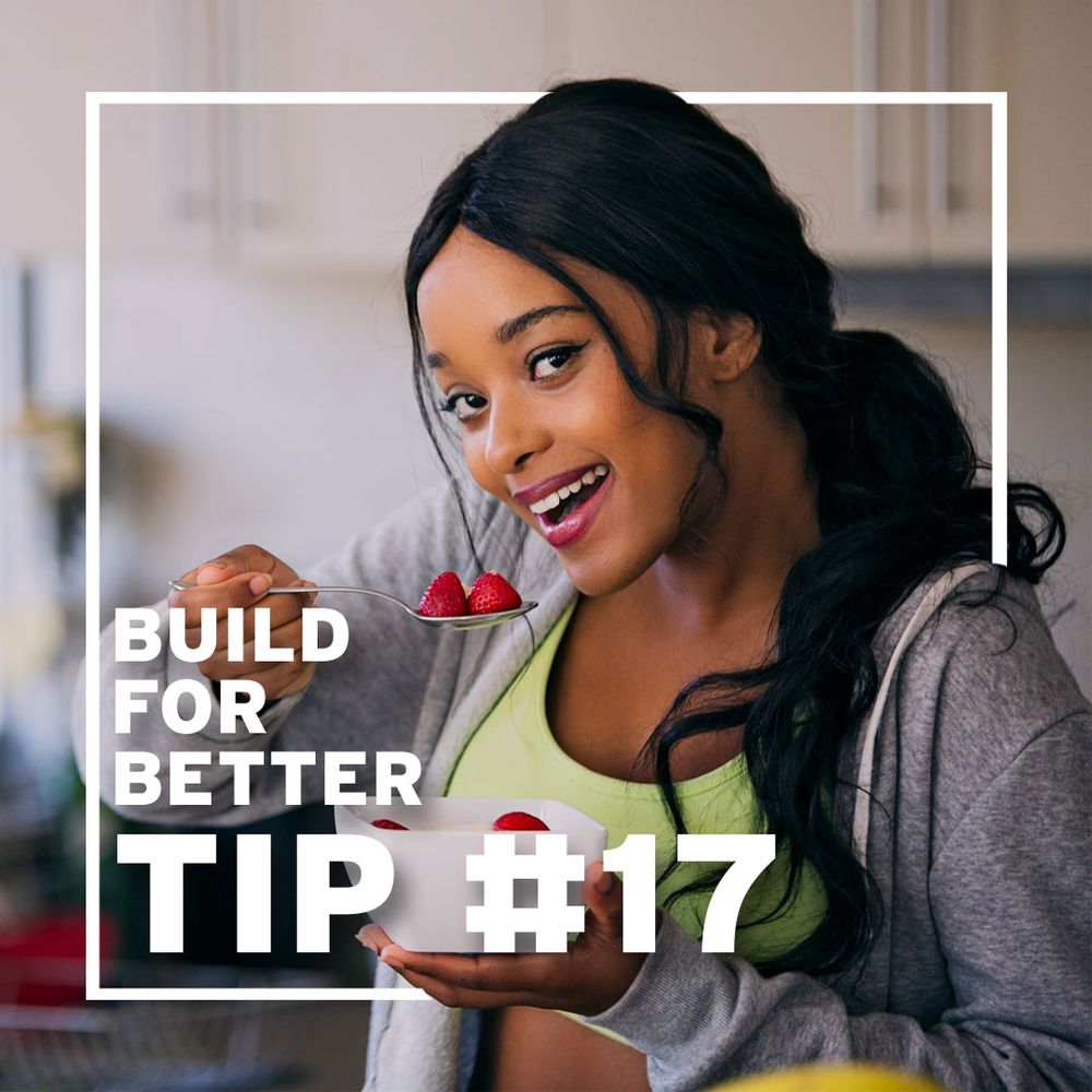 Tip #17 -  Eat Well