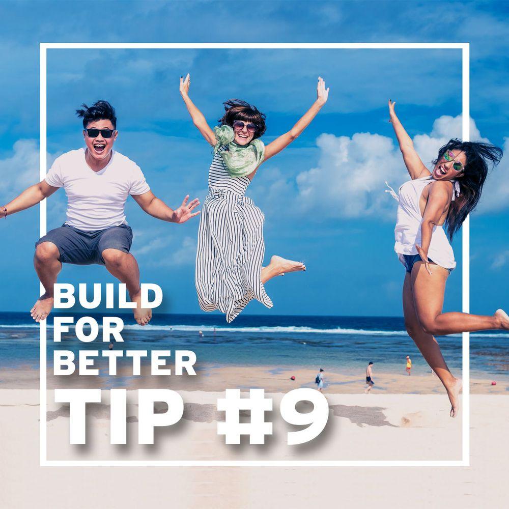 Tip #9 Go Play