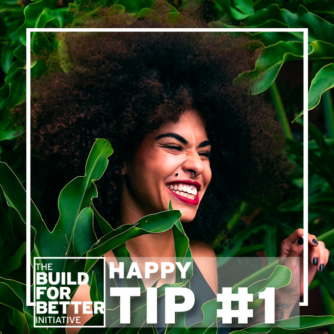 HAPPY TIP: THE POWER OF NATURE
