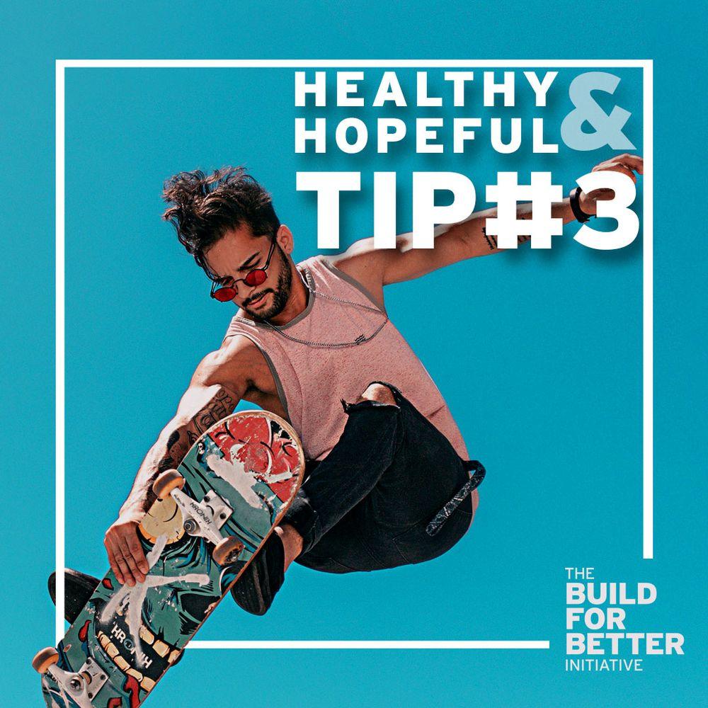 Healthy & Hopeful: Tip#3