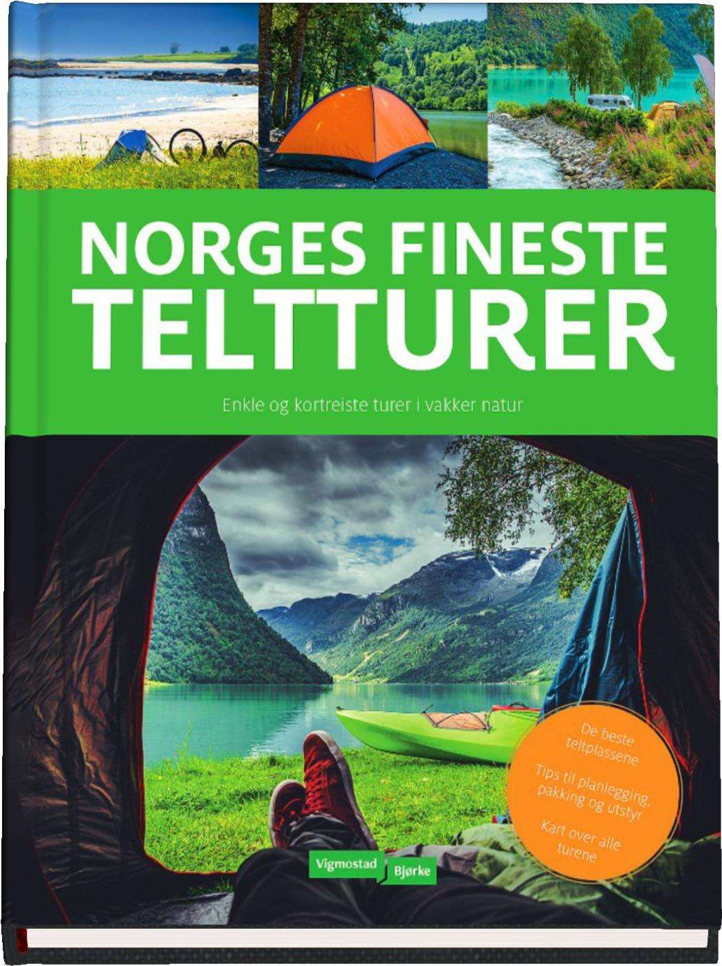 Norges fineste teltturer om Norgesferien av Terje Karlung