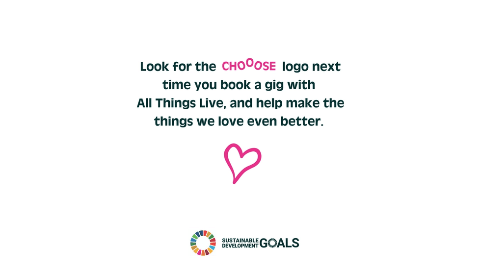 All Things Live partners with CHOOOSE for climate action