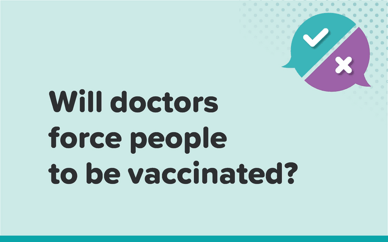 Will doctors force people to be vaccinated?