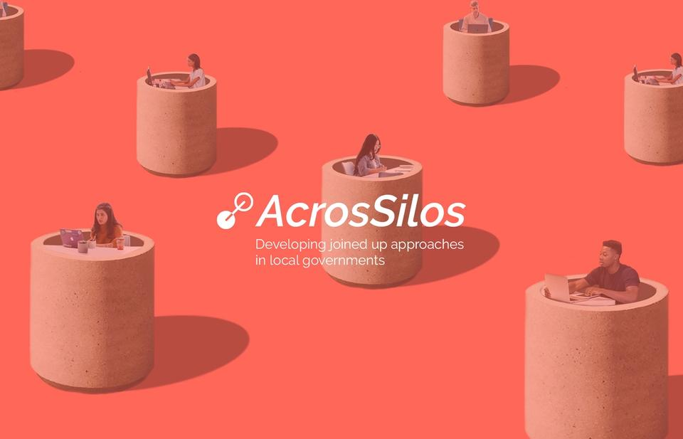 AcrosSilos Developing joined up approaches in local governments