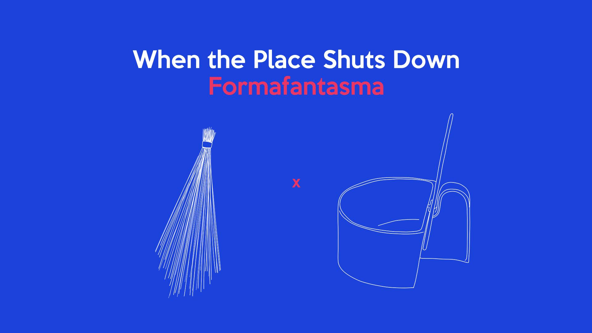 When the Place Shuts Down: Formafantasma