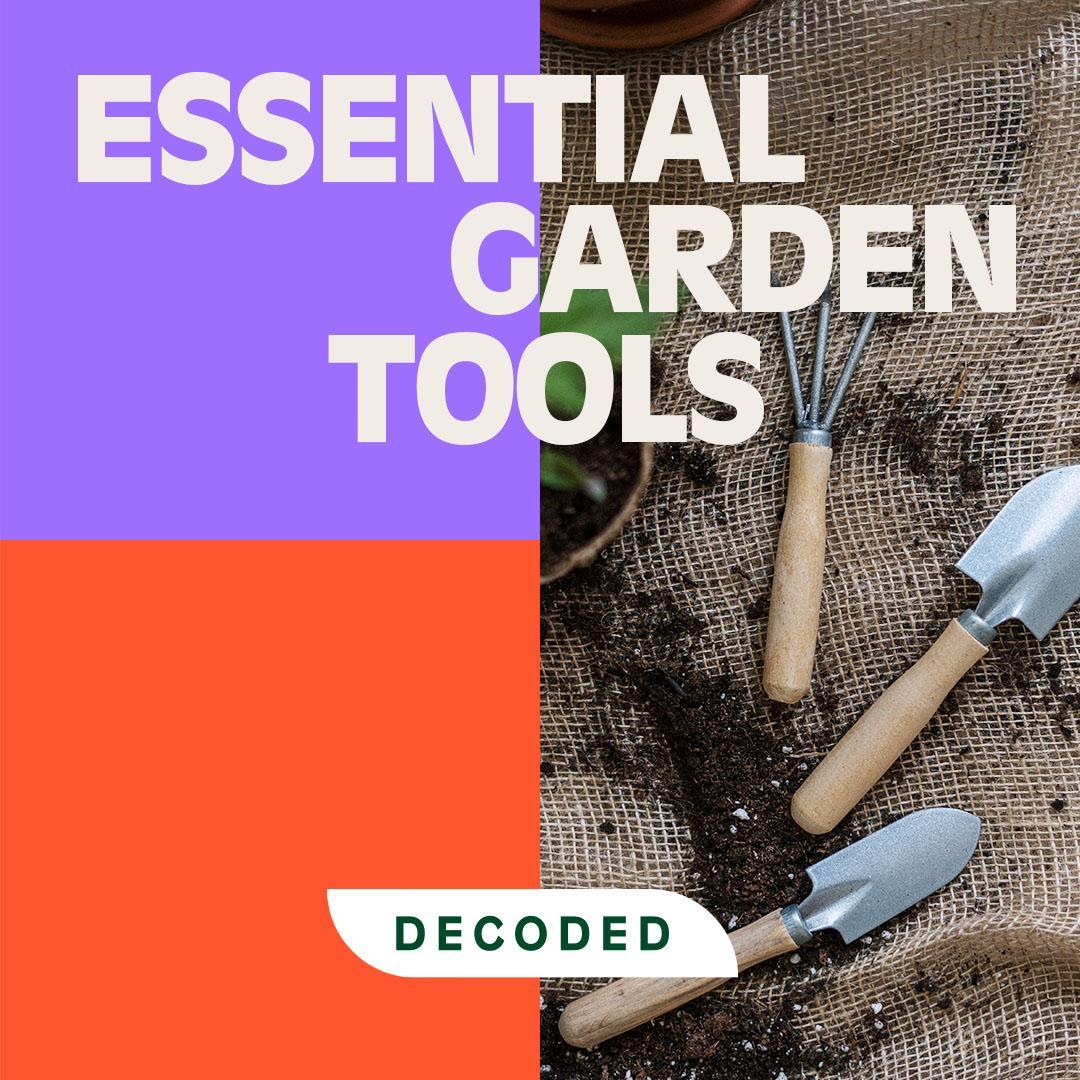 Essential garden tools decoded