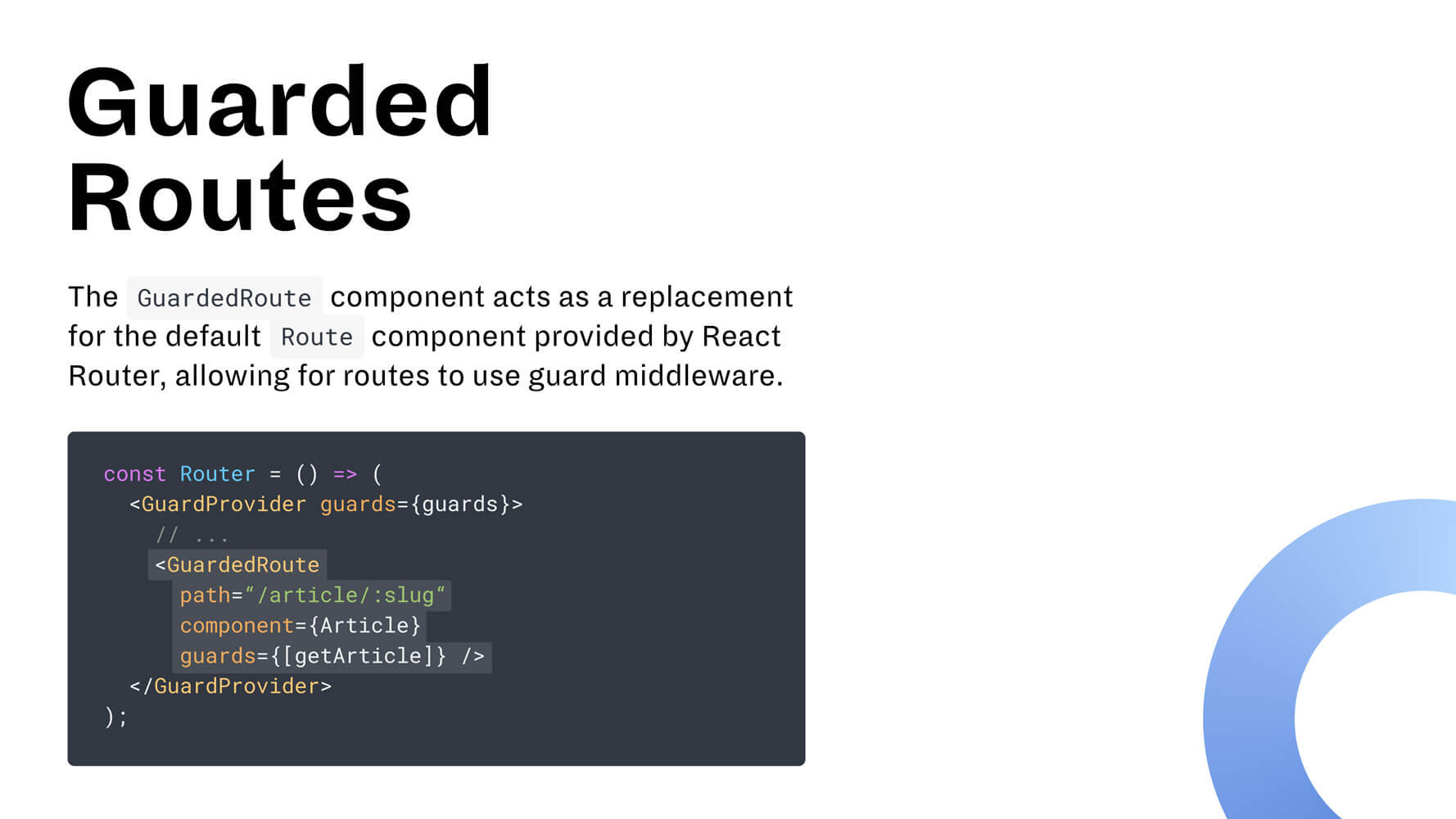 A slide explaining was a Guarded Route is, with a code example.