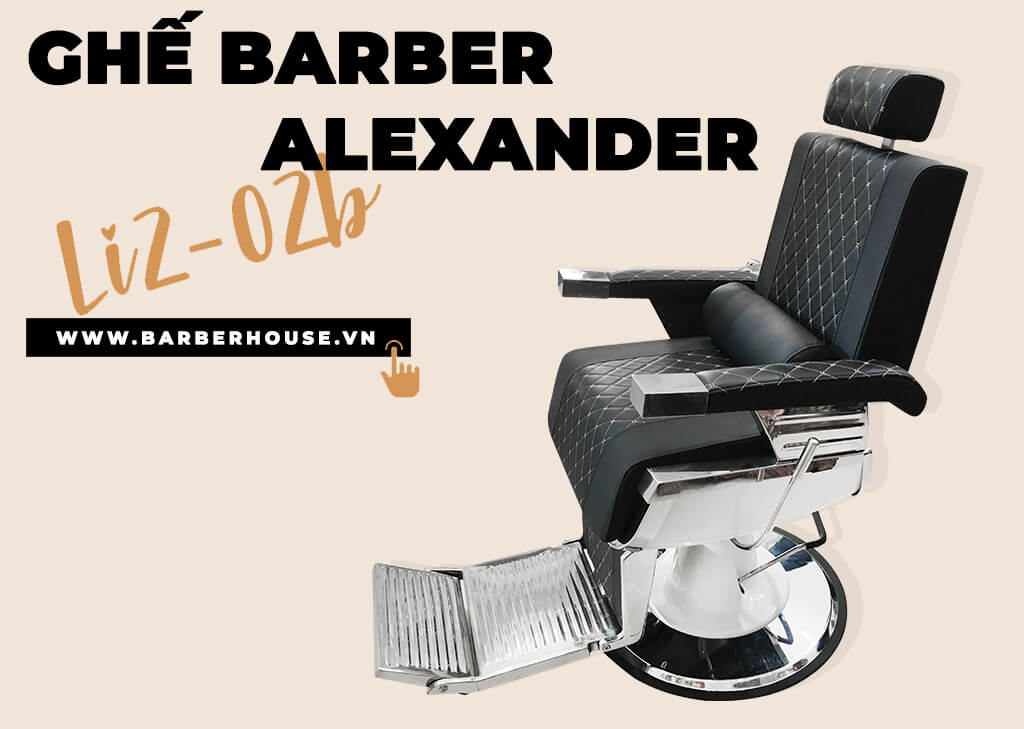 Bắt nguồn từ thương hiệu dành riêng cho các Barbershop, Barber House ra đời với mong muốn xây dựng và phát triển dòng sản phẩm ghế cắt tóc nam hiện đại nhất và lịch lãm nhất, đạt tiêu chuẩn chất lượng cao cùng với số lượng mẫu mã cực kì đa dạng.  Từ đó giới thiệu sản phẩm ghế cắt tóc nam barber Alexander ( hay còn gọi là Li2-02B ) ra đời mang đến sự thoải mái và dễ chịu đến khách cắt tóc barber