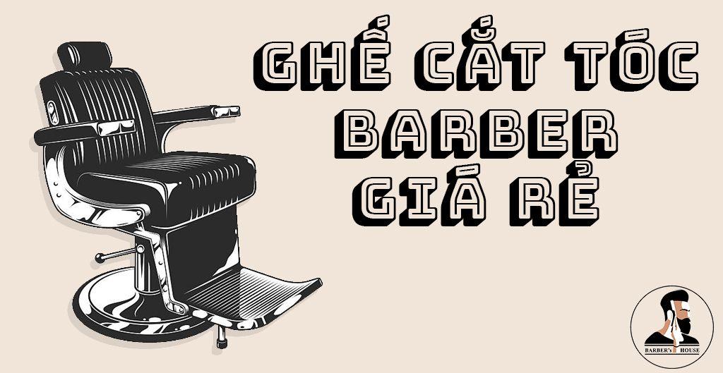ghế cắt tóc barber giá rẻ