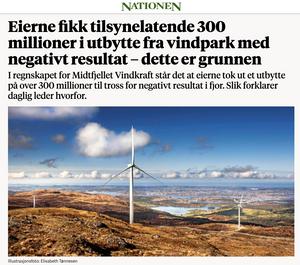 Nationen valgte å forklare hvorfor eierne av Midtfjellet Vindkraft tok ut over 300 millioner i utbytte.