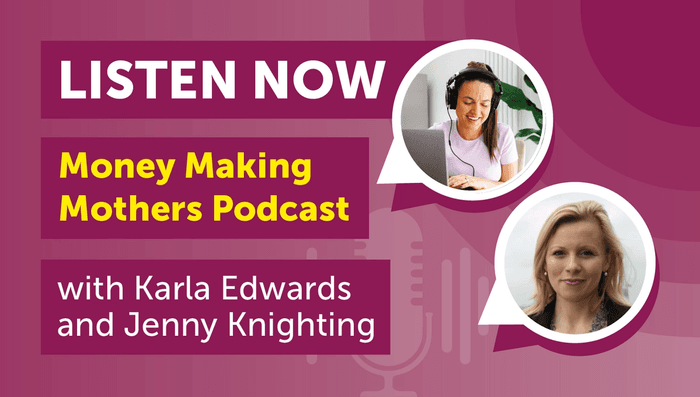 Speaking to Karla Edwards on the Money Making Mothers podcast, CEO & Founder Jenny Knighting shares her insight on running a business as a parent and the many challenges she's faced along the way.