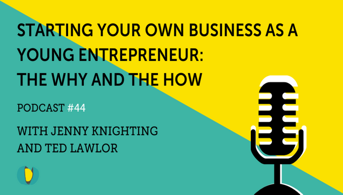 In the next installation of Ted Lawlor's, If Only They Knew podcast, Nutcracker Agency's CEO and FounderJenny Knighting discusses the importance of understanding why you want to start a business as a young entrepreneur.