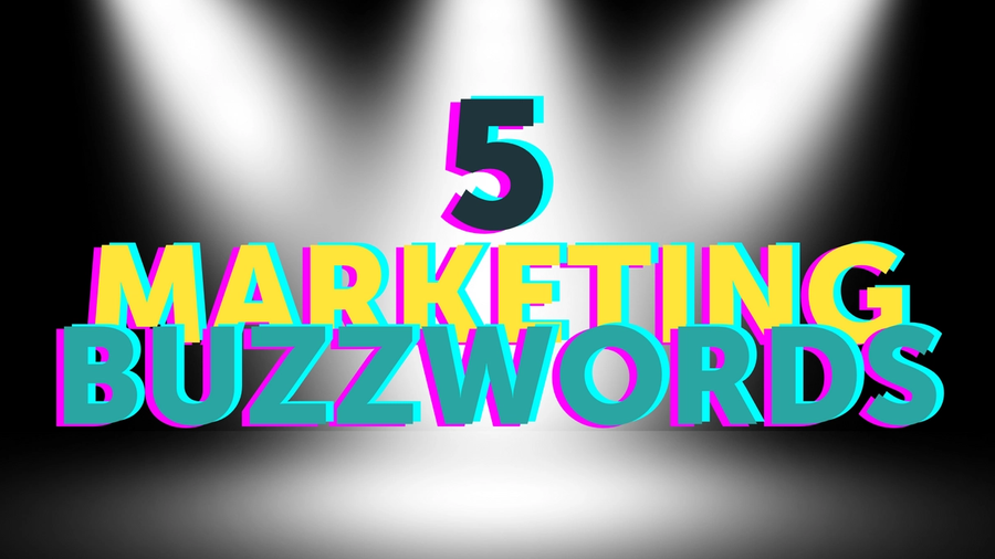 Marketing is schpeel is full of buzzwords – some are great, others not so much. We list our favourite marketing buzzwords of 2021.