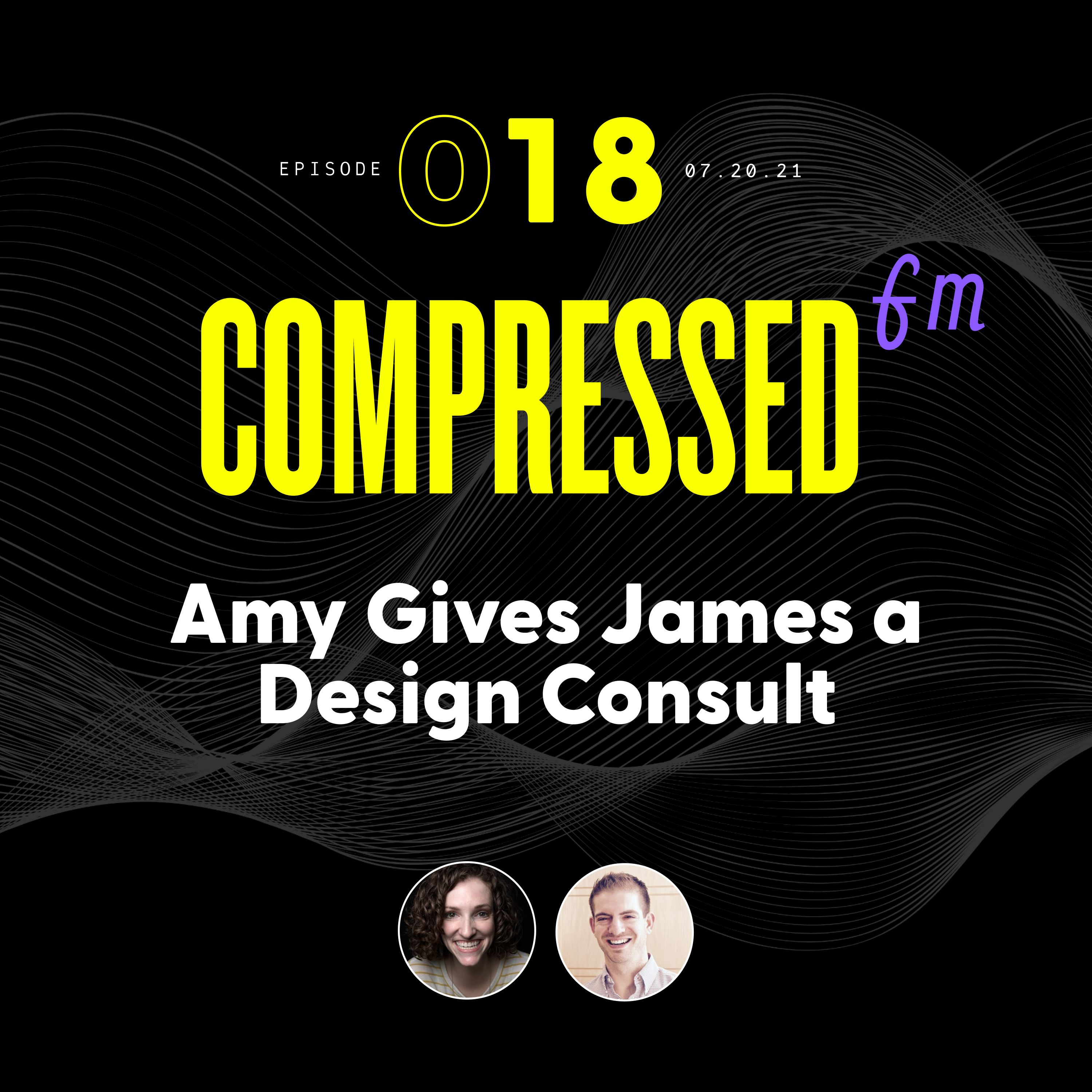 Amy Gives James a Design Consult