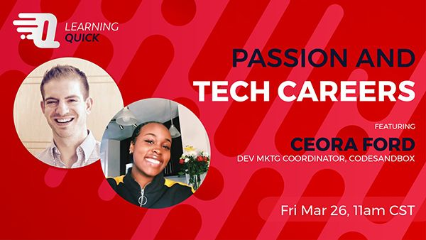 Passion and Tech Careers with Ceora Ford