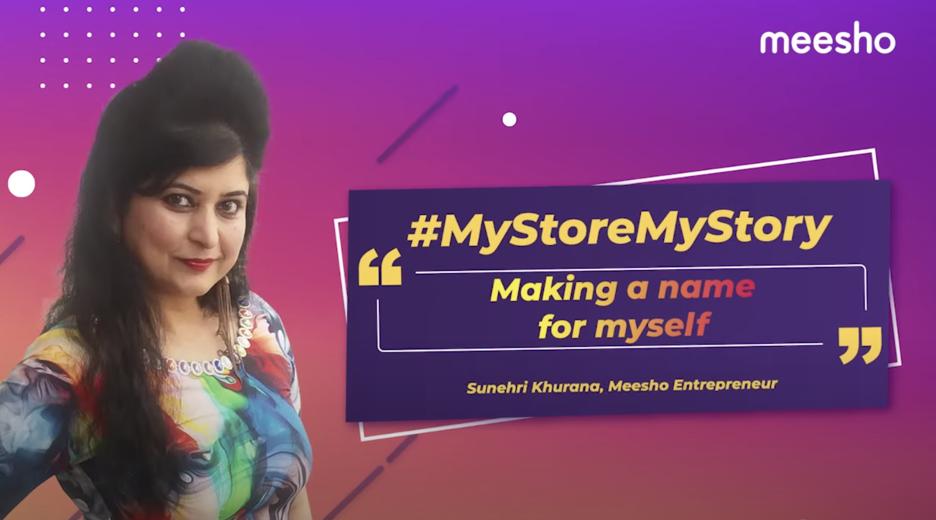 Meesho entrepreneur Sunehri Khurana