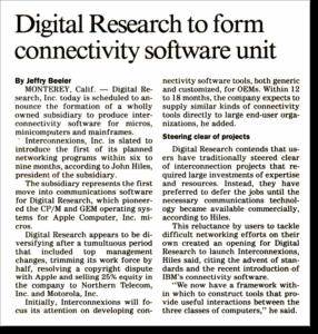 Джон Хайлз получил возможность управлять собственным подразделением в Digital Research, но вскоре ушел, чтобы основать свою собственную компанию.(67)