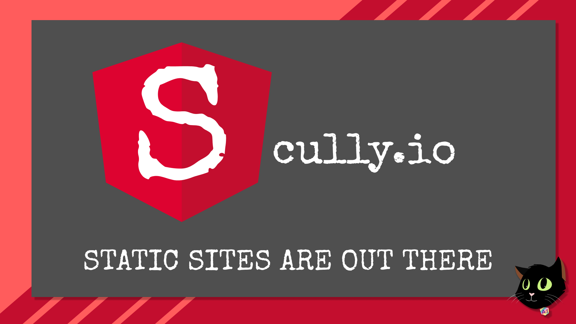Scully.io - Static Sites Are Out There