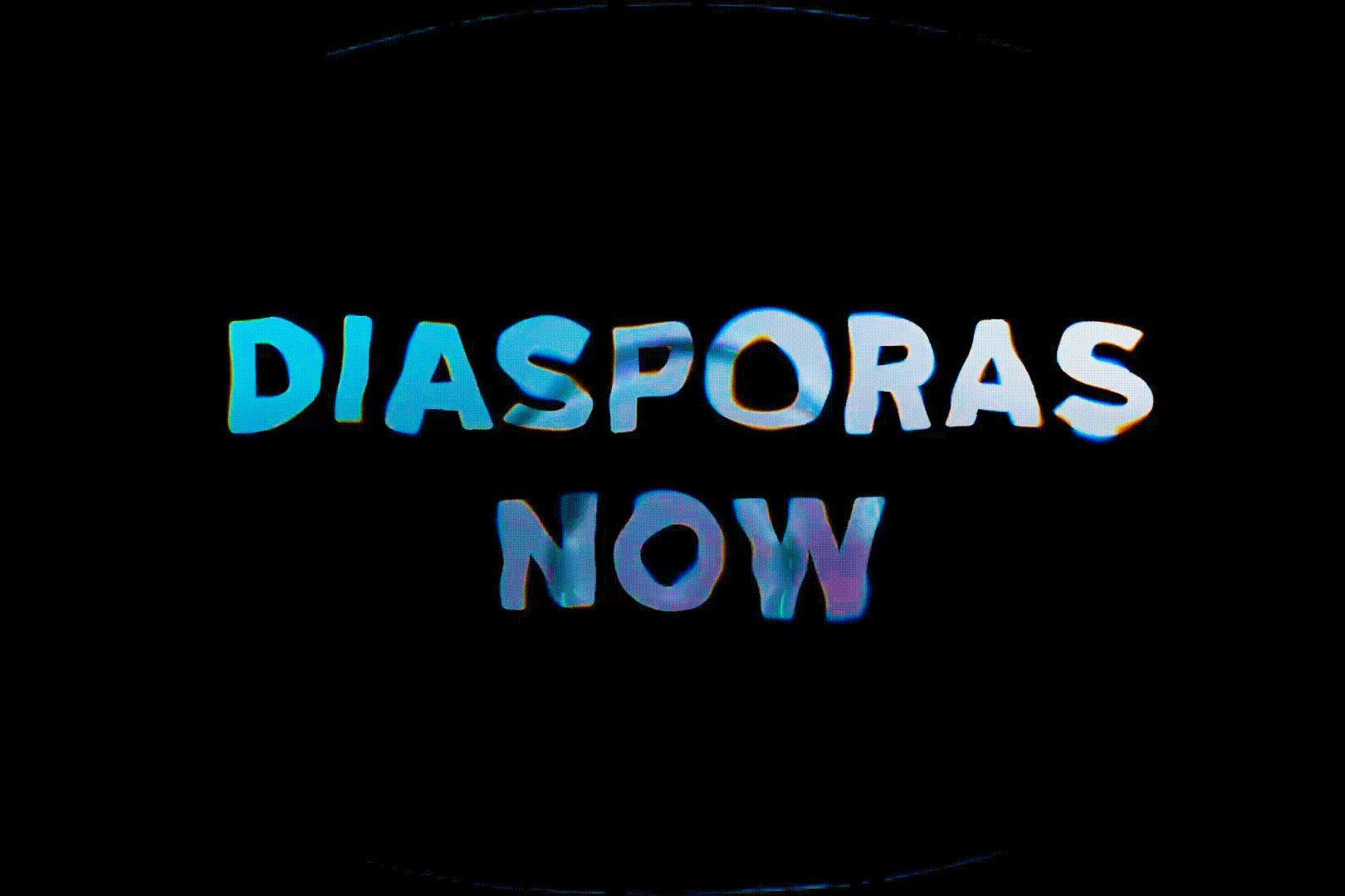 Diasporas Now