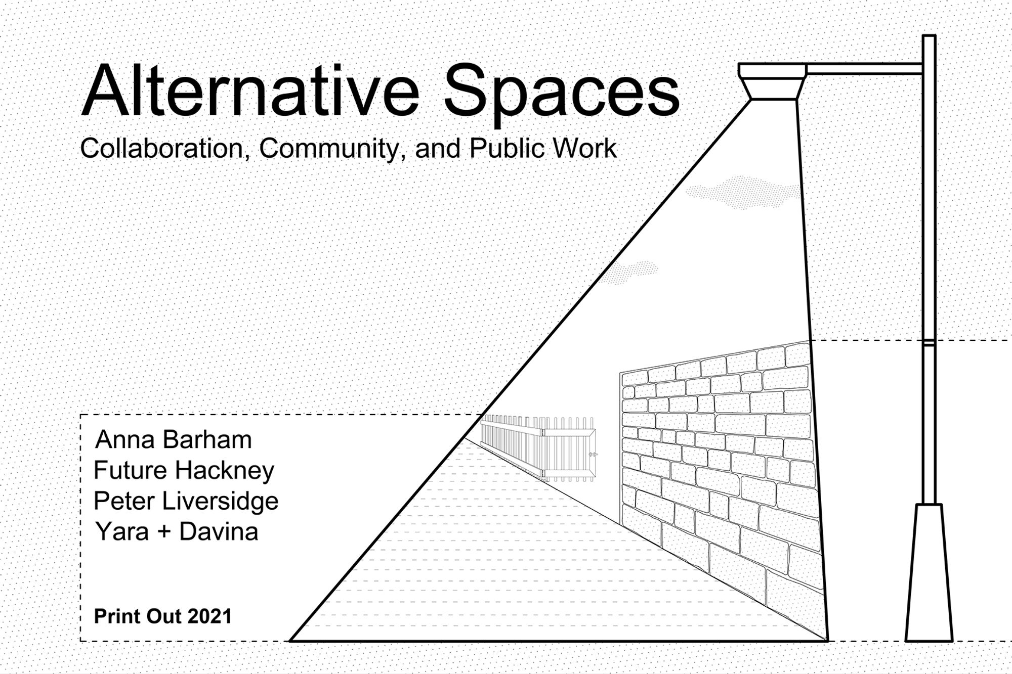 Print Out 2021 // Alternative Spaces: Collaboration, Community, and Public Work-image