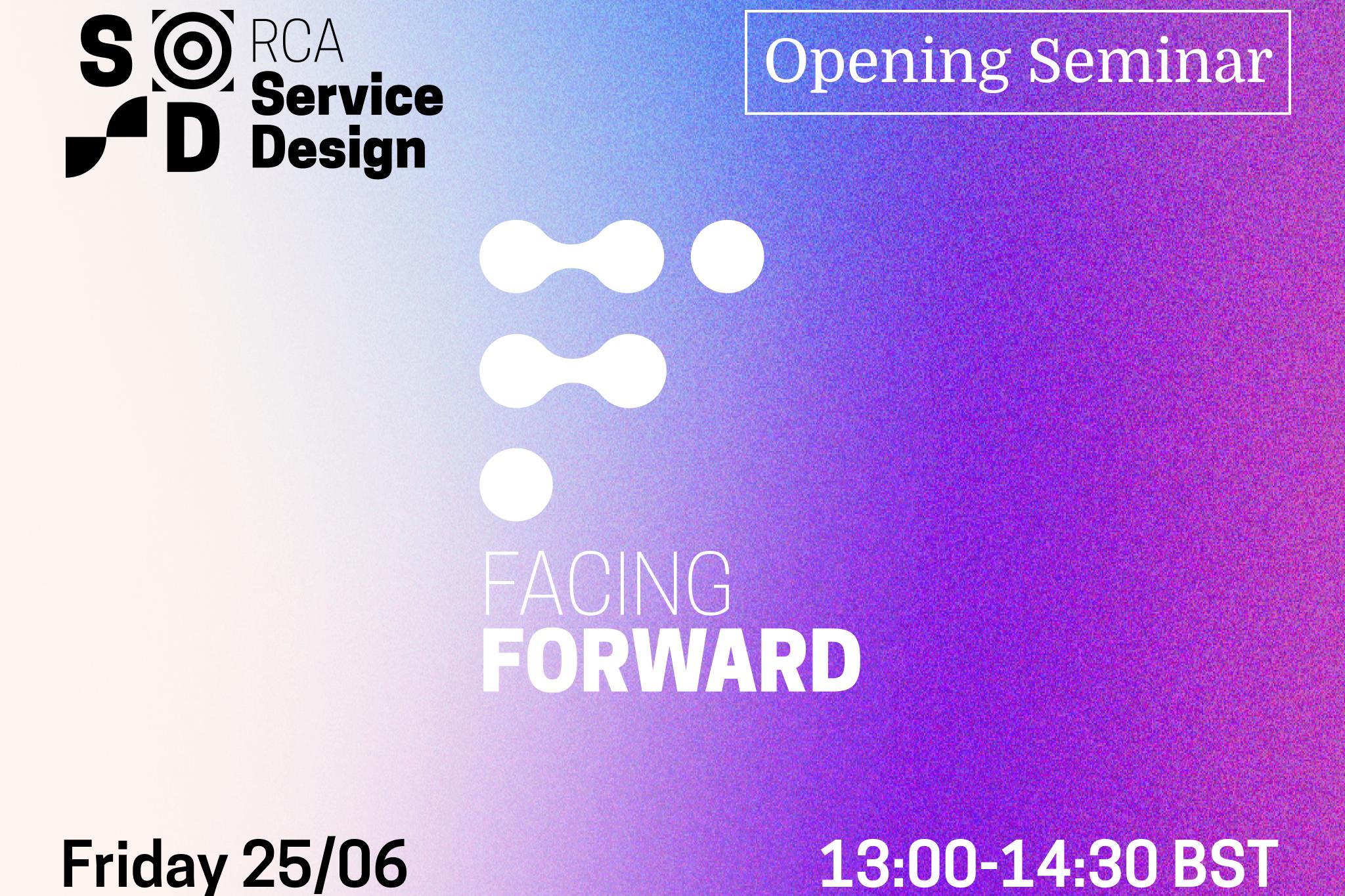 Service Design Facing Forward