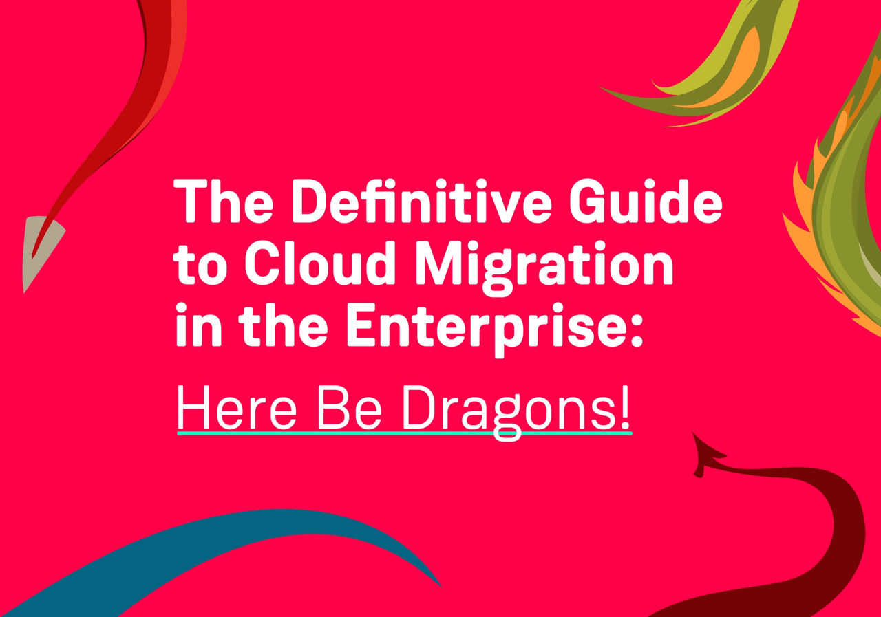 Contino The Definitive Guide to Cloud Migration in the Enterprise