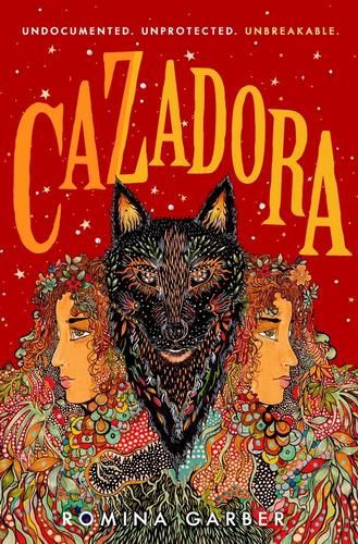 The Cazadora cover, featuring a girl, Manu, being split in two by her inner wolf. Manu's hair grows into wild foliage, all set against a bloodred background.