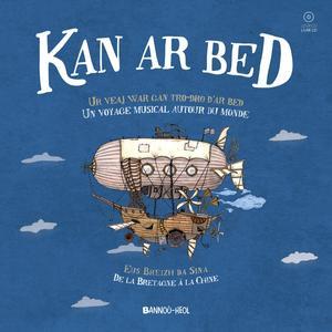 """Livre et CD pour enfants : """"Kan ar Bed, un voyage musical autour du monde"""" aux éditions Bannoù-heol"""