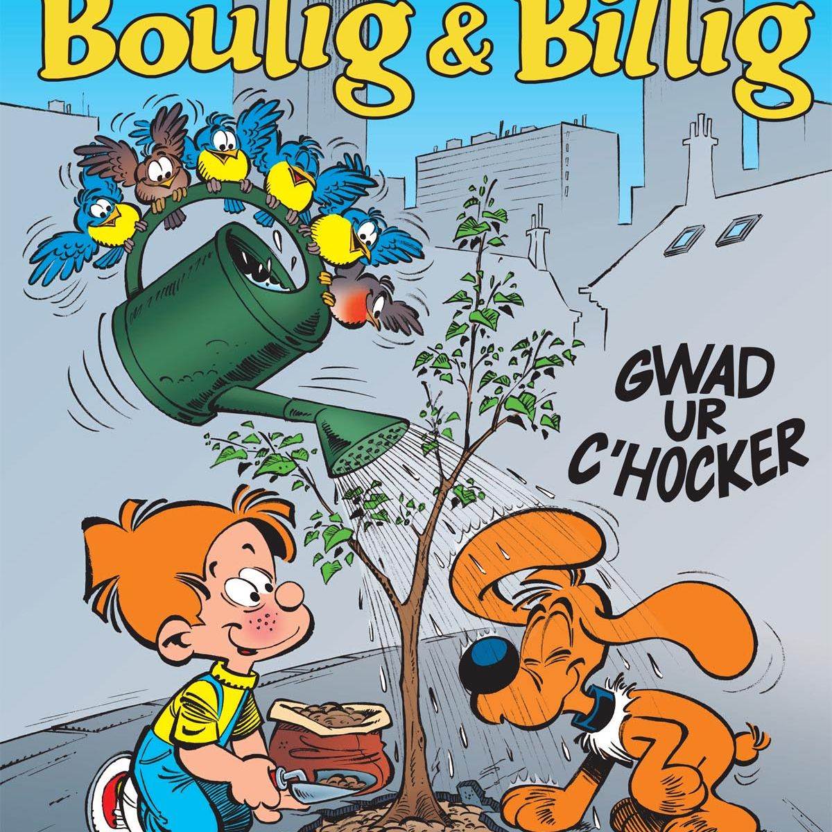 Boulig & Billig  : Gwad ur c'hocker