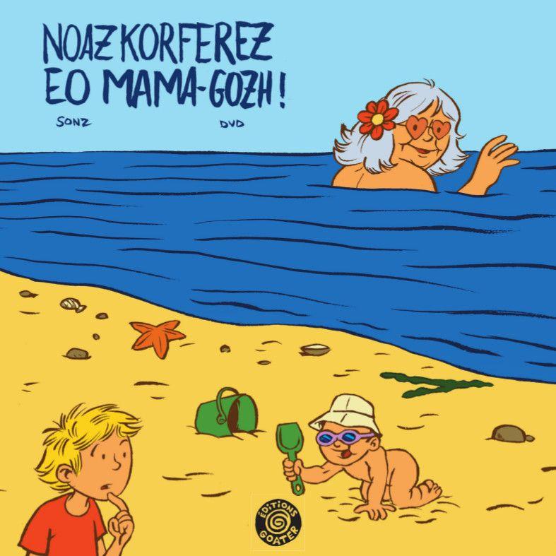 Noazkorferez eo Mamma-gozh !