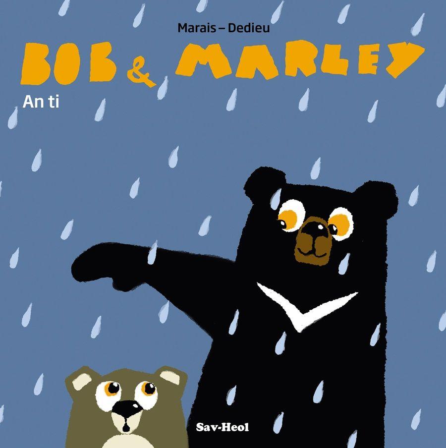 Bob & Marley - La maison