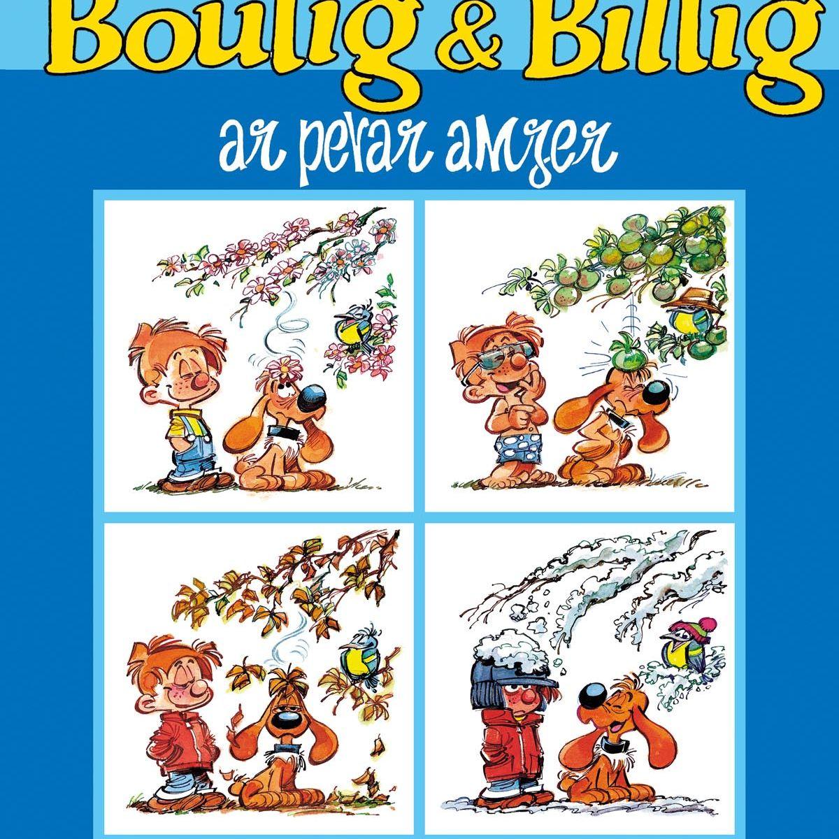 Boulig & Billig : Ar pevar amzer