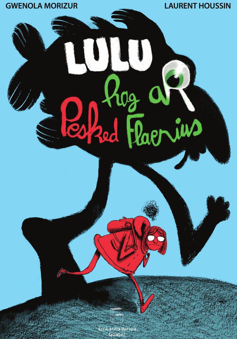 Lulu et les Grosses Morues