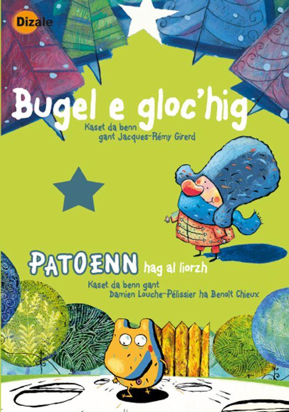 Bugel e gloc'hig & Patoenn hag al liorzh