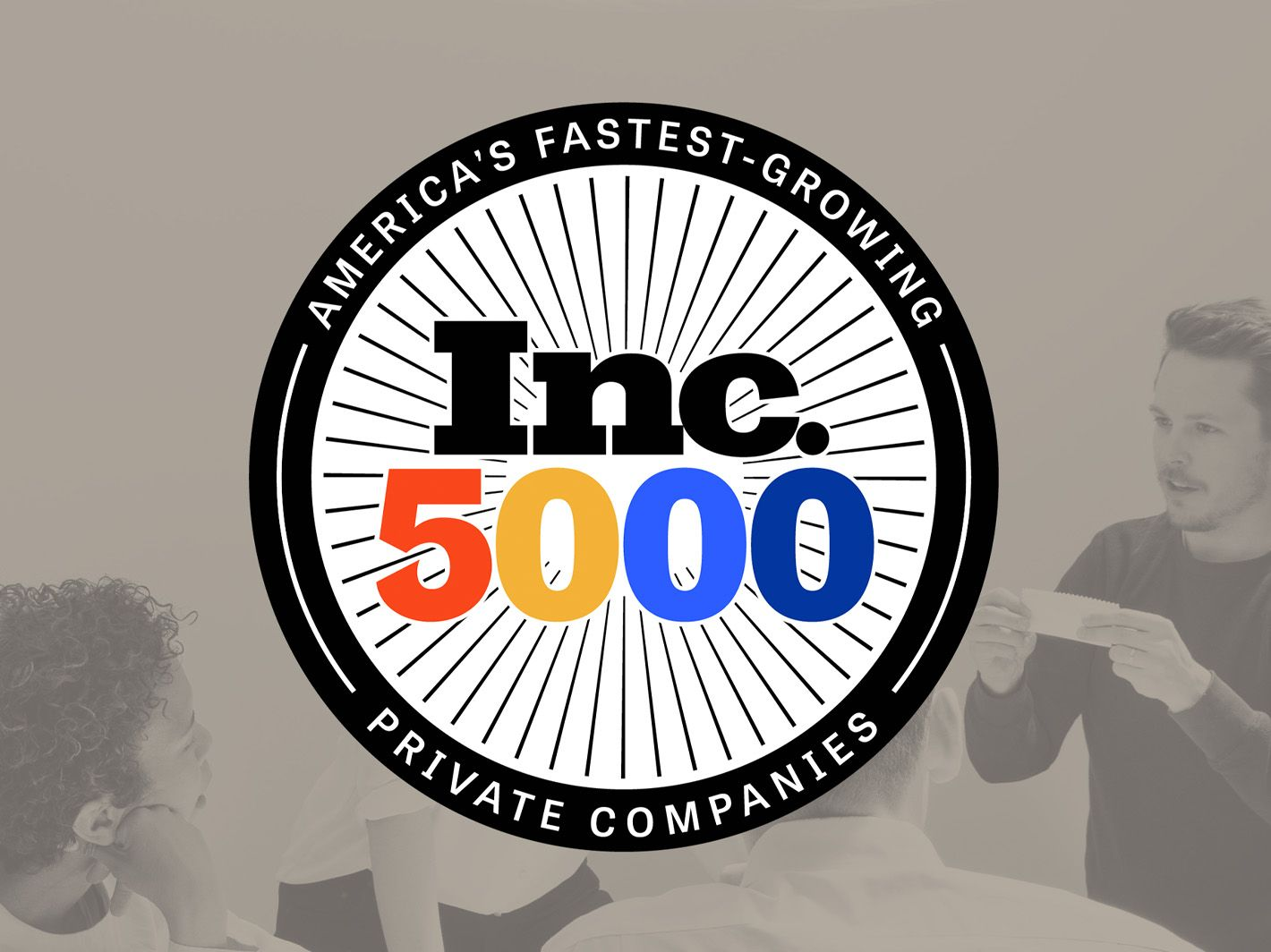We're Inc. 5000!