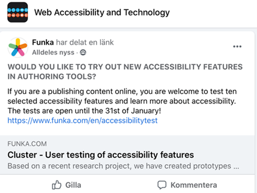 Web Accessibility and Technology. Funka tweets: WOULD YOU LIKE TO TRY OUT NEW ACCESSIBILITY FEATURES IN AUTHORING TOOLS? If you are a publishing content online, you are welcome to test ten selected accessibility features and learn more about accessibility. The tests are open until the 31st of January! https://www.funka.com/en/accessibilitytest Cluster - User testing of accessibility features. Based on a recent research project, we have created prototypes…
