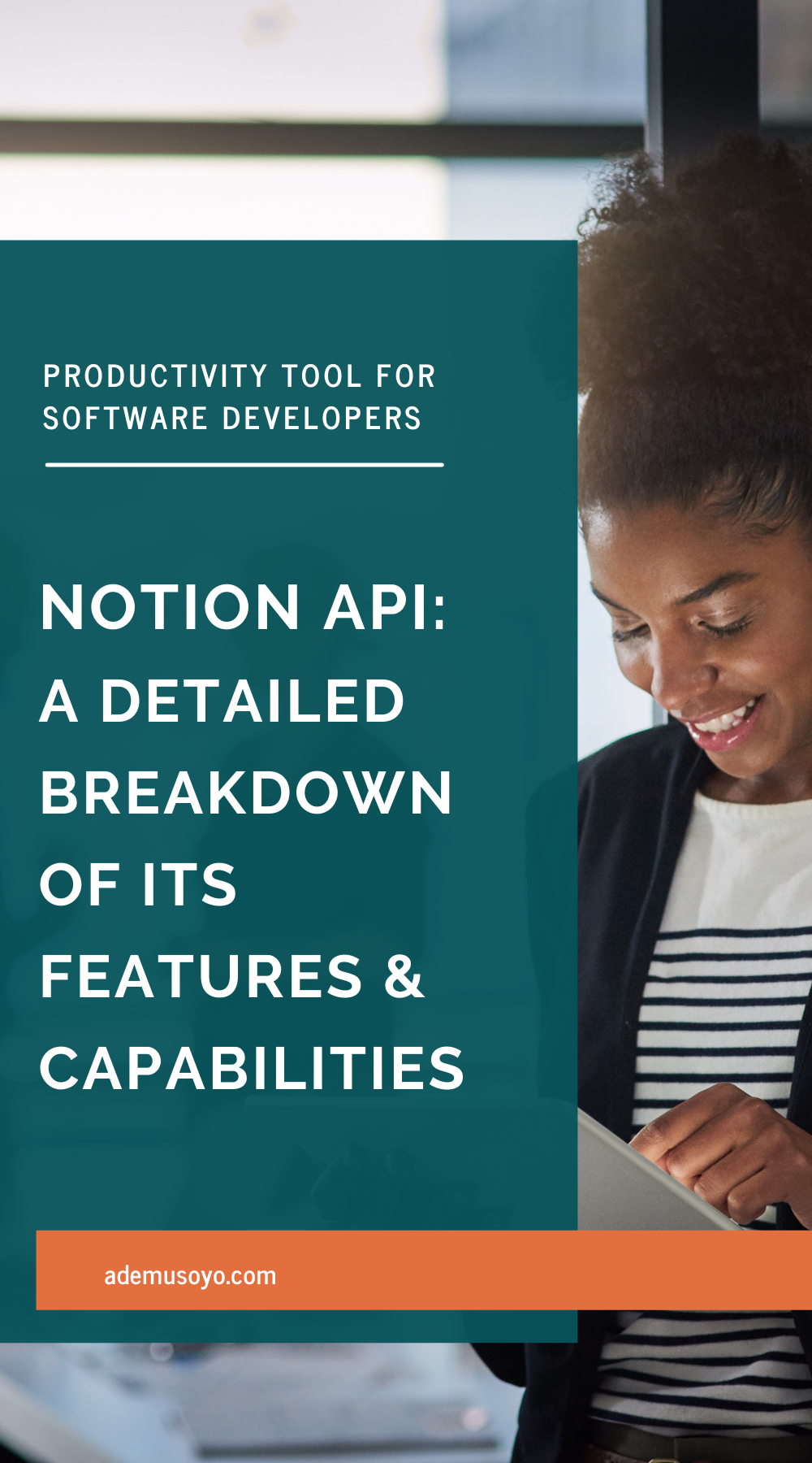 Notion API: A Detailed Breakdown of Its Features & Capabilities