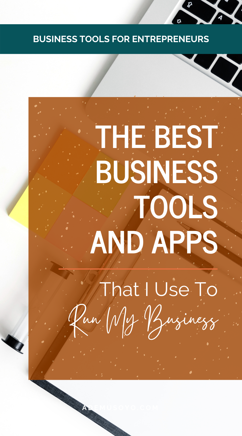 Business Tools & Software Must-Haves For Entrepreneurs and Small Business Owners