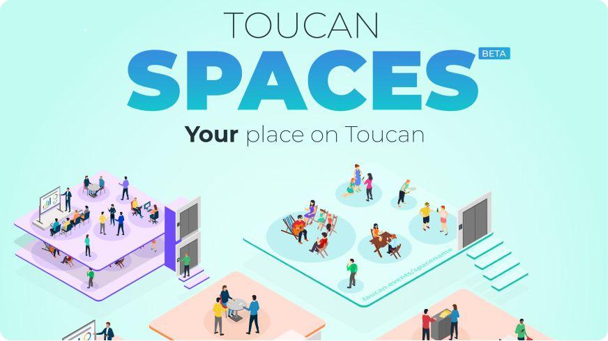 Toucan Spaces