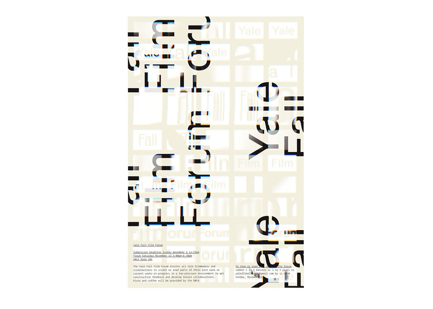 Minimalist Swiss International style poster for the Yale Fall Film Forum. Distorted film frames are lightly tiled across the surface of the poster.