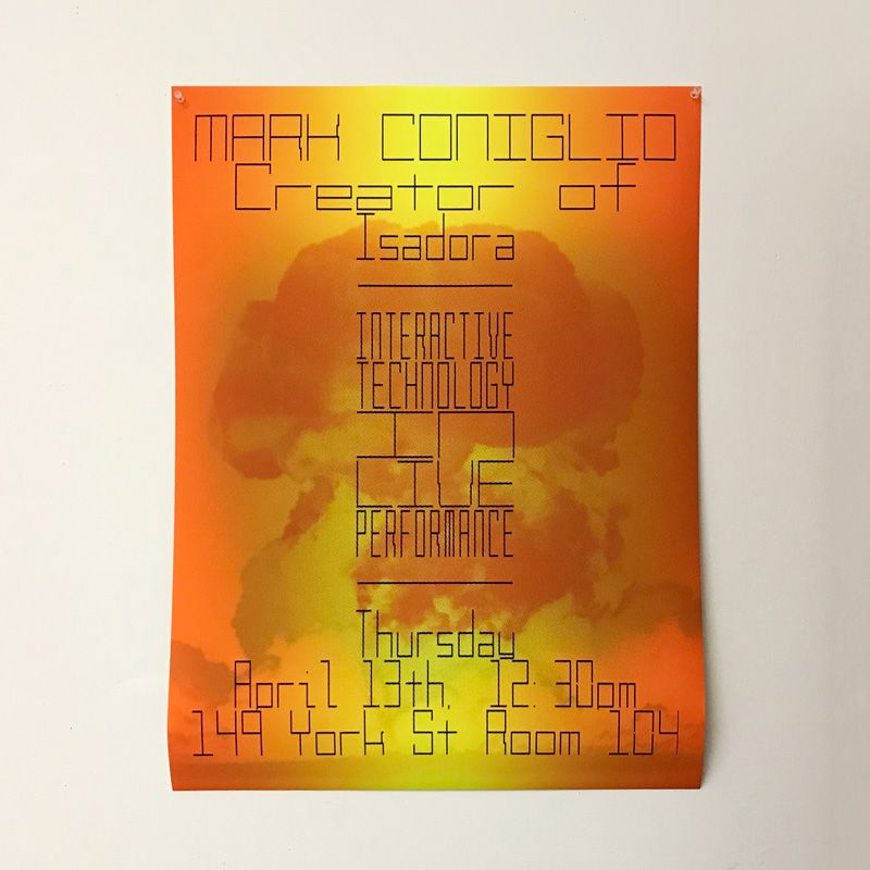 An orange poster with an image of a mushroom cloud reads Mark Coniglio, Creator of Isadora - Interactive Technology in Live Performance