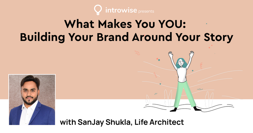 What makes you you: building your brand around your story